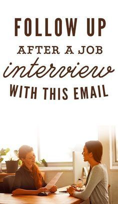 Follow Up After Interview Fair Follow Up After A Job Interview With This Email  Job Interviews .