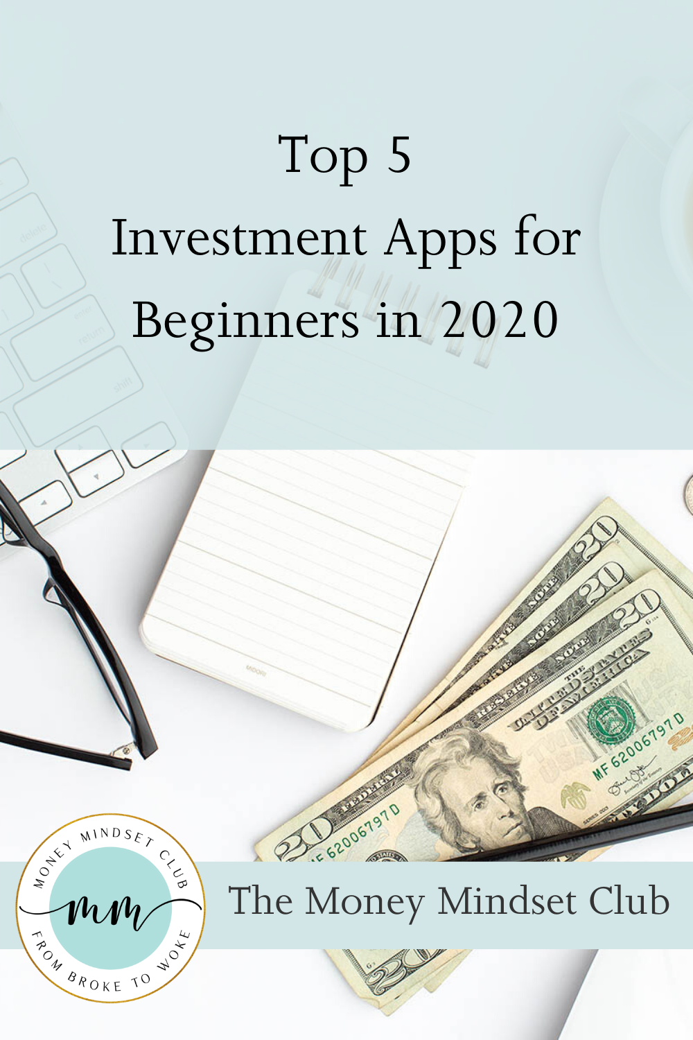 Beginners can start investing with as little as $5 with apps! These are our top picks to get you started!   #investing #investing101 #investment #bossbabe #womenempowerment #girlboss #moneymindset #growthmindset #savingmoneytips #financialliteracy #financialplanning #retirement #betterment #robinhood #stash #acorns #ellevest #financetips #moneysavers #budgeting