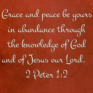 2 Peter 1:2 Grace and peace be yours in abundance ... - Google 搜尋