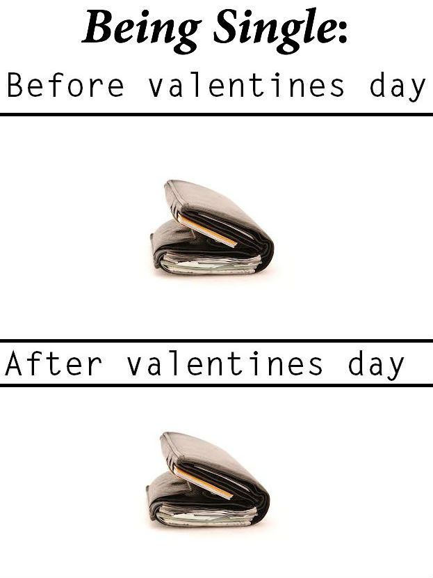Being Single Before Valentine S Day Vs After Valentines For Singles Single For Valentines Day Valentines Day Memes