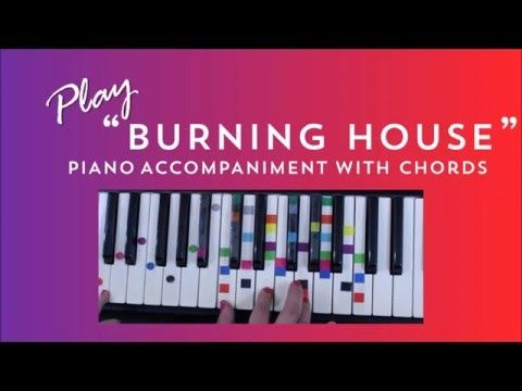 How To Play Burning House On Piano Cam Piano Tutorial Piano