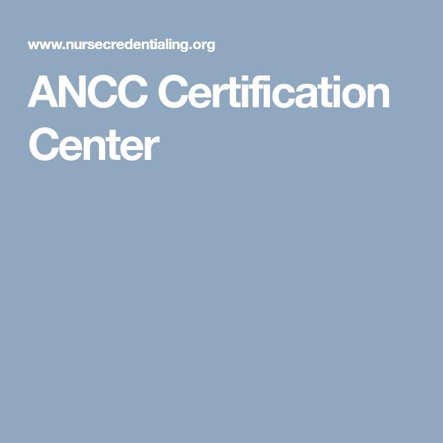 Ancc Certification Center Nursing Pinterest Nursing Certifications