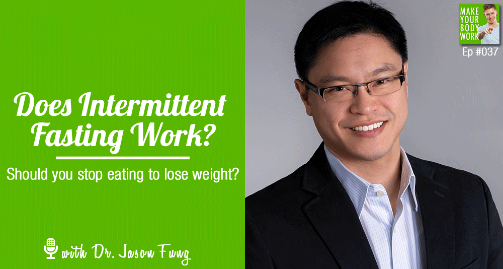 Is an intermittent fasting diet plan really a good way to lose weight? Dr. Jason Fung, author of an intermittent fasting diet plan really a good way to lose weight? Dr. Jason Fung, author of