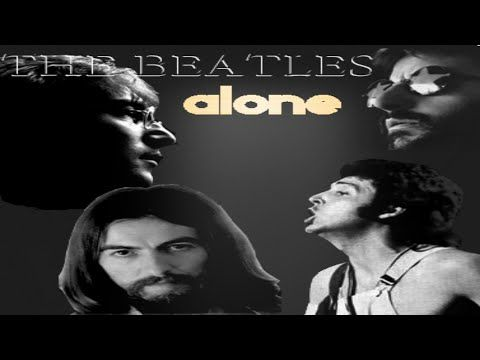 (1972) The Beatles - Alone (Full Album) - YouTube