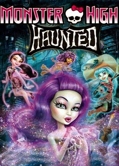 Hit Movies 2015: Monster High Haunted (2015) English Movie