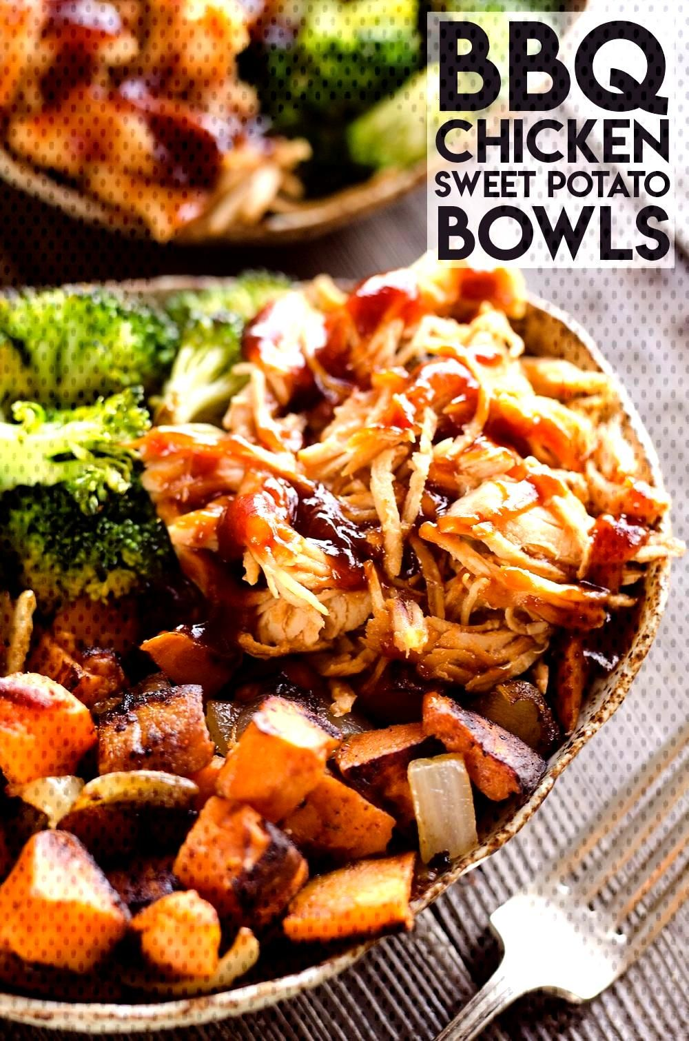 BBQ Chicken amp Roasted Sweet Potato Bowls BBQ Chicken amp Roasted Sweet Potato Bowls are a hearty and