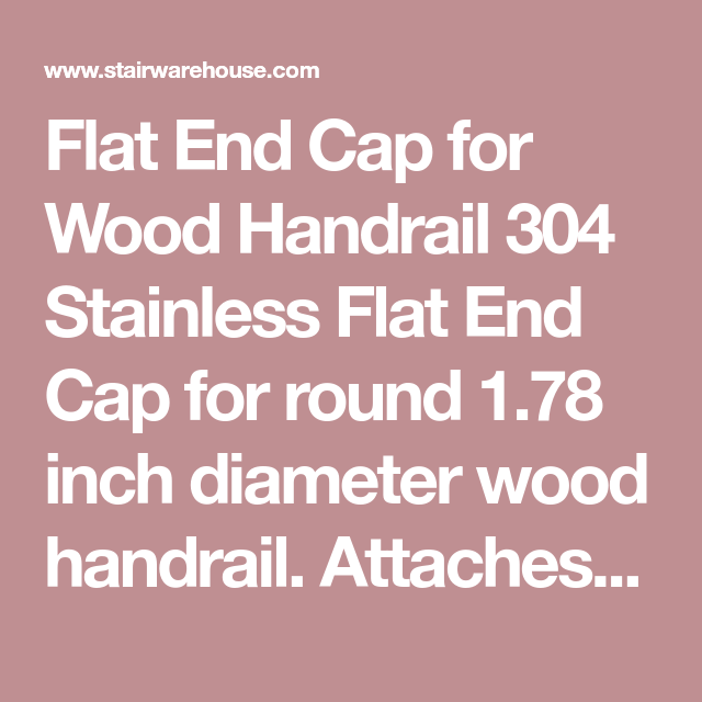 Best Flat End Cap For Wood Handrail Wood Handrail Handrail Wood 400 x 300