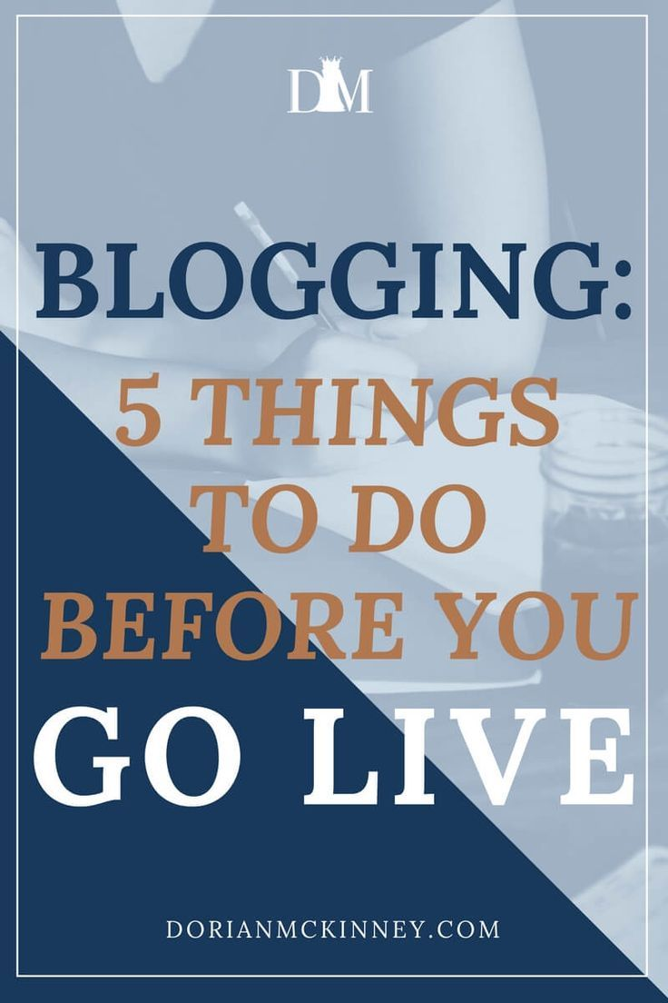 5 Things To Do Before You Go Live Blog Blog Tips How To Start