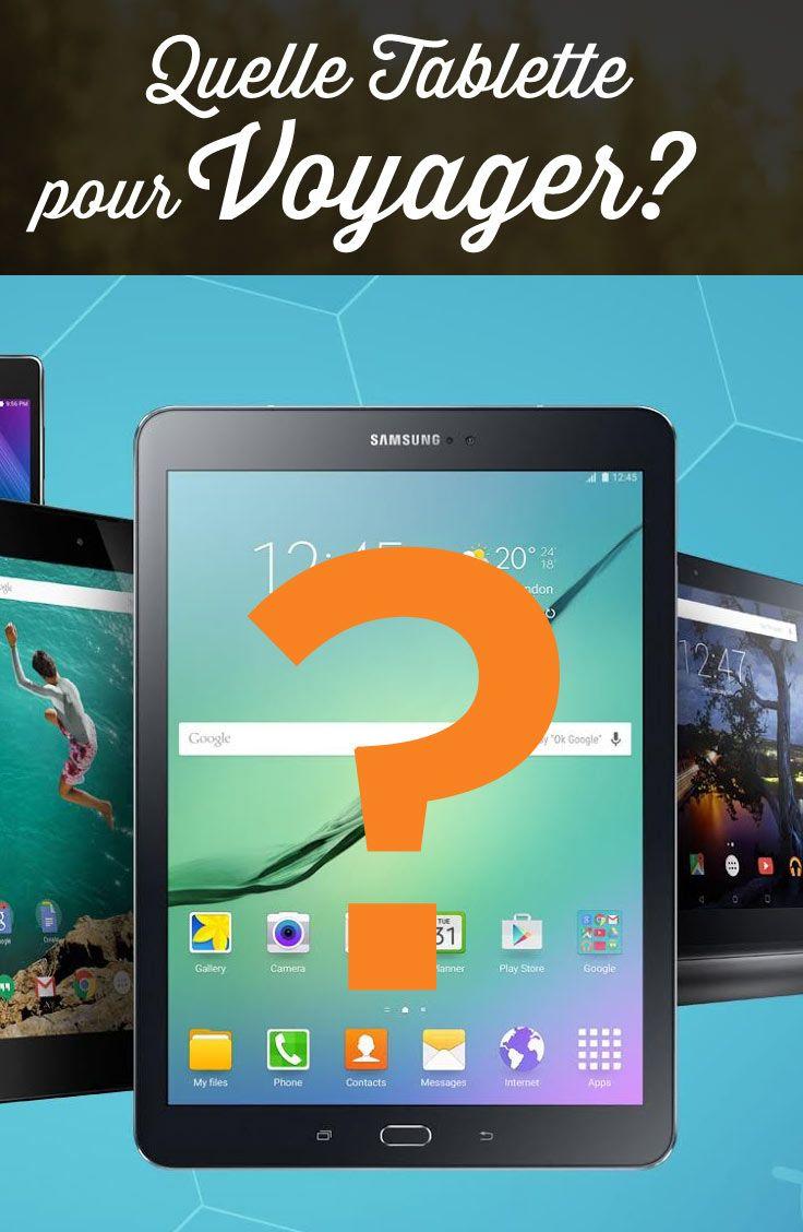 Quelle tablette choisir pour voyager tablette tablette - Quelle est la meilleure tablette ...