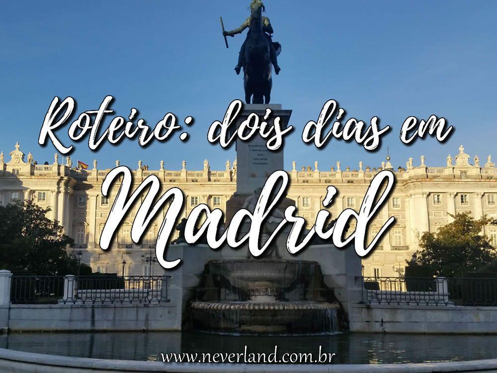 Finding Neverland Roteiro 2 Dias Em Madrid Madrid Roteiro Finding Neverland