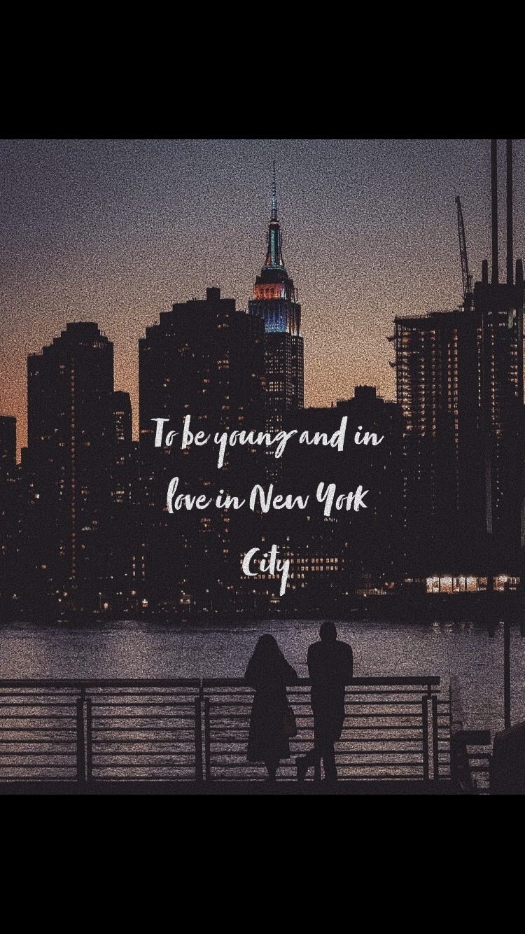 To Be Young And In Love In New York City New York Quotes New York City Photos New York Wallpaper
