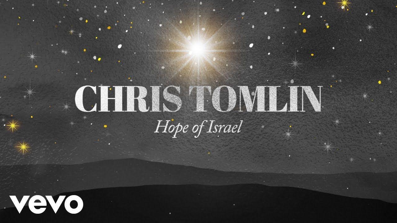 Chris Tomlin Hope Of Israel (Audio) YouTube Chris