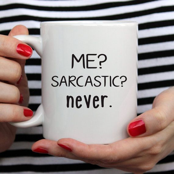 Funny Mug For Her  Sarcastic Me Never  Gift for by BrightGiftShop