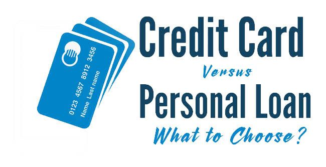 Credit Card Vs Personal Loan What To Choose Indian Youth Personal Loans Credit Card Loans Credit Card