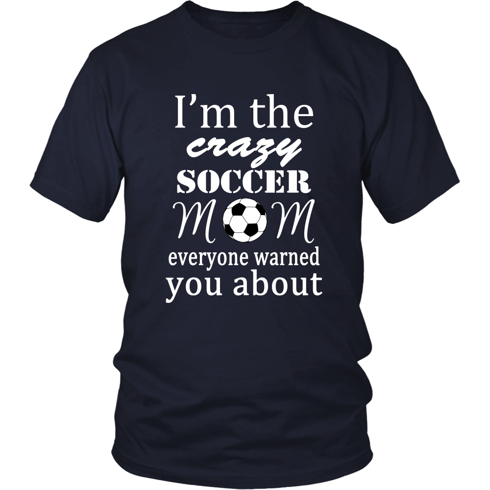 Crazy Soccer Mom Tee-5 colors available!