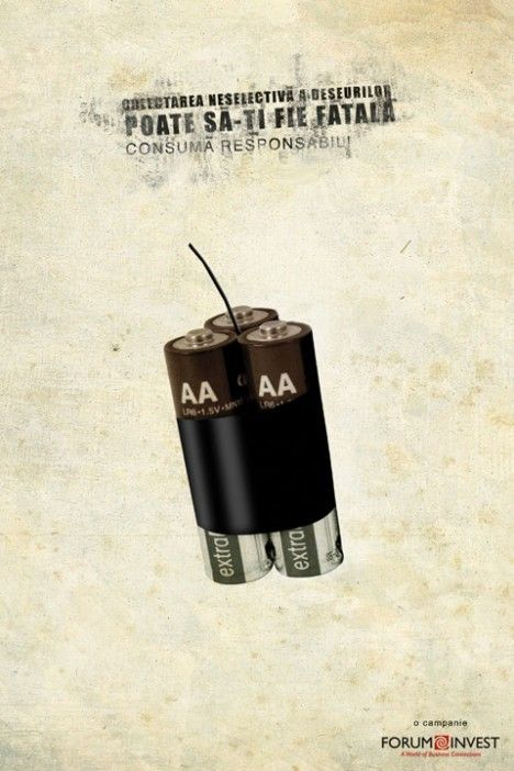 Consuma responsabili (GAV agency, 2010). Copy ad above: Collecting unselected waste Can be fatal to you Use responsibly!  -Advertiser: Forum Invest / Eco Romania-