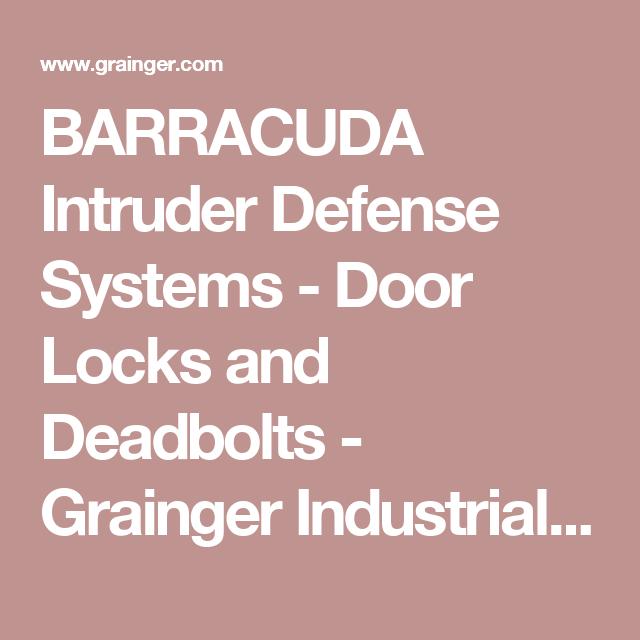 5a32ba735ccf BARRACUDA Intruder Defense Systems - Door Locks and Deadbolts - Grainger  Industrial Supply