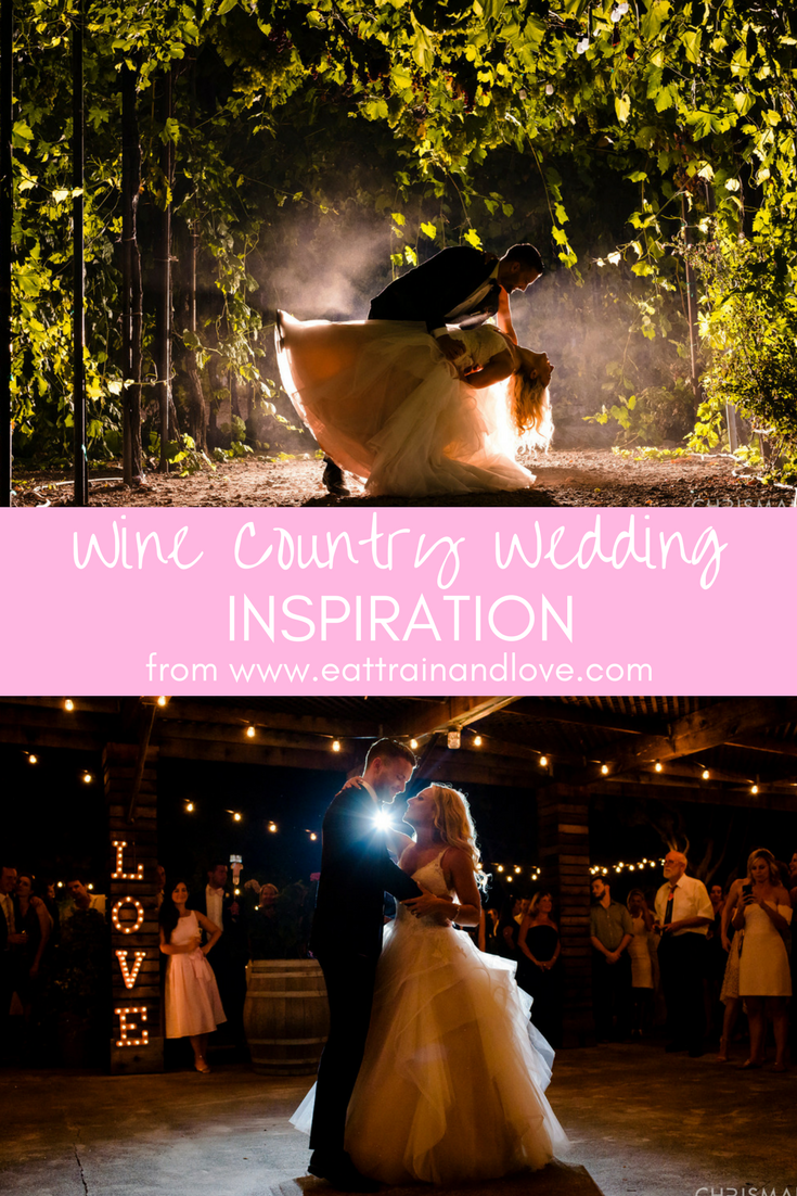 Wedding inspiration our summertime wine country wedding night