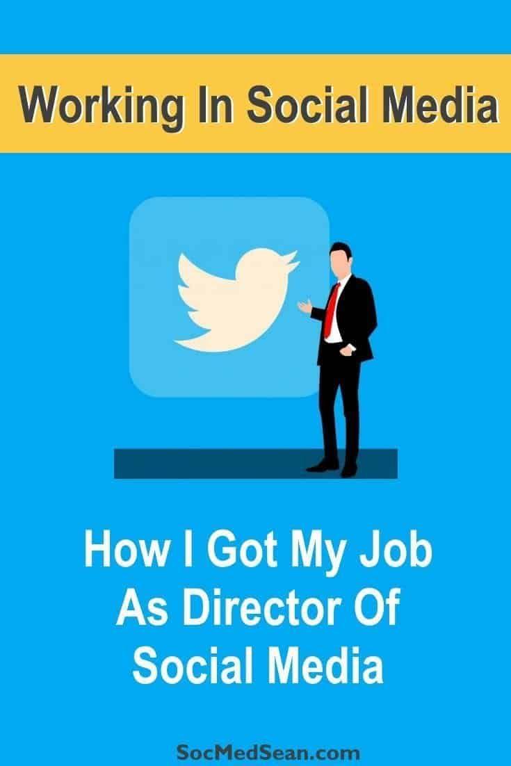 How i got my job as director of social media step 1
