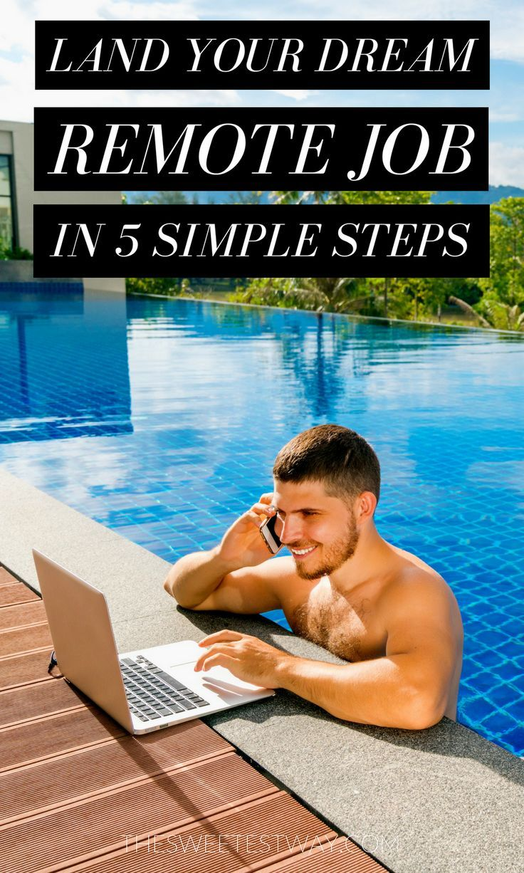 Land Your Dream Remote Job in 5 Simple Steps Remote jobs