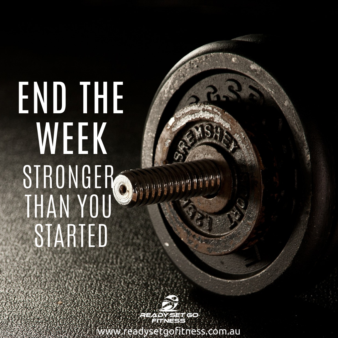 Did You End The Week Stronger Than You Started It Another Week Is Another Opportunity To Meet Your Weekly Go Gym Quote Fitness Motivation Quotes Workout Memes