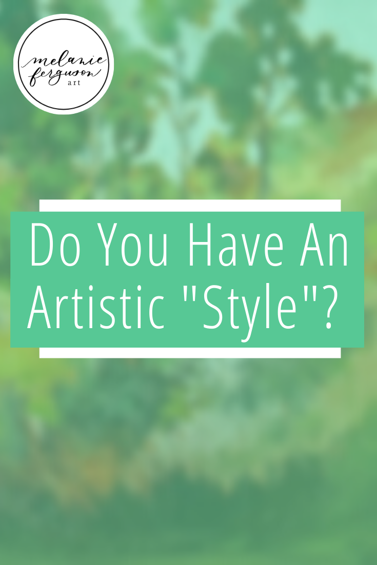 In art, we all have our own artistic style, it's the way we paint, how we write, and what we wear.  It's one of the most important areas of focus when we're in a creative field. In this post I share a list I found to help me focus on creating what I love and perfecting my style. Repin, and now receive a 20% off discount code towards your first purchase at melaniefergusonart.com #Melaniefergusonart #Artist #Entrepreneur #HomeDecor #Wallart