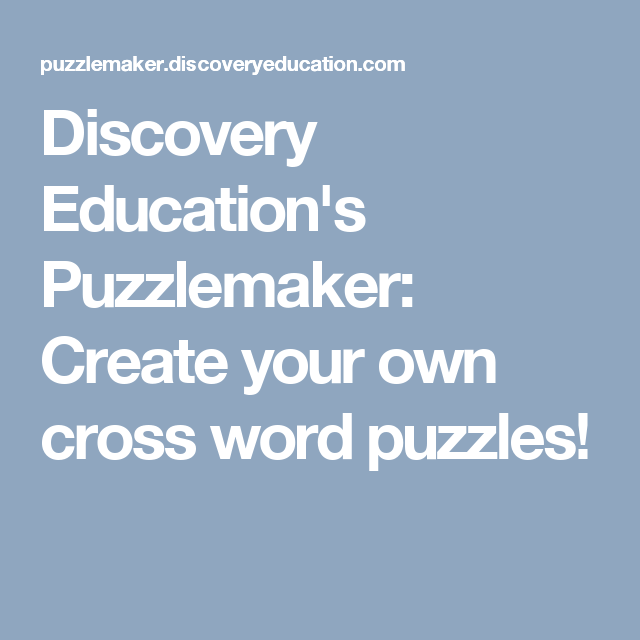 discovery education s puzzlemaker create your own cross word