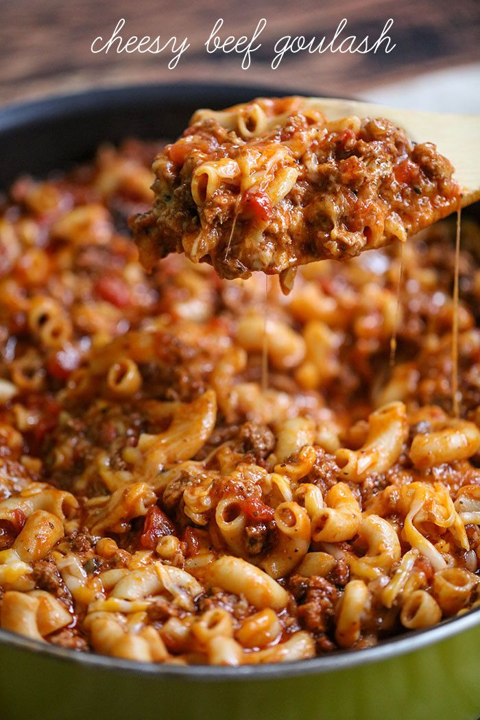 Cheesy Beef Goulash Recipe A Family Favorite That Is Simple Delicious And Perfect For Dinner Any Day Of T Easy Goulash Recipes Beef Recipes Easy Beef Dinner