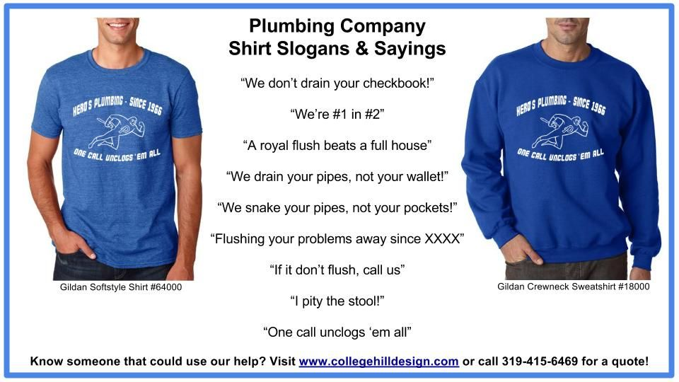 Plumbing Company Shirt Slogans Sayings Companies Slogan Designs