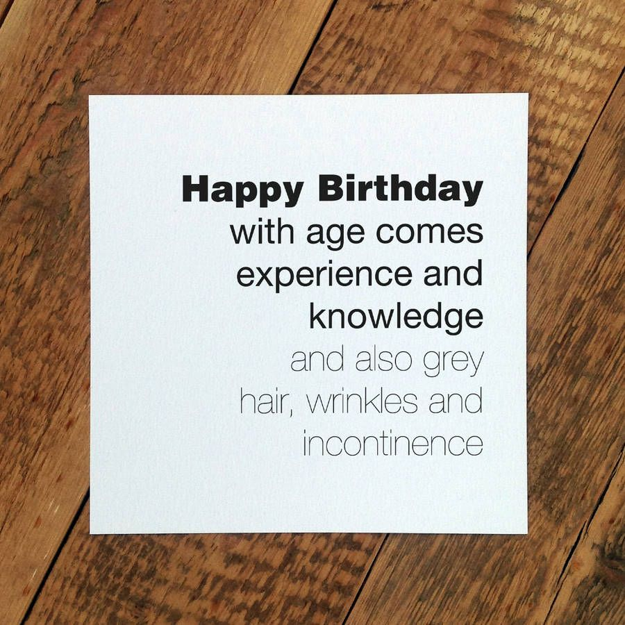 Birthday Card For Men With Age Comes Experience