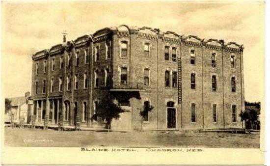 Blaine Hotel Chadron Nebraska