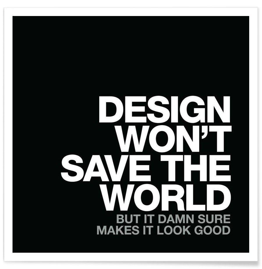 Design won t save white von words brand now on juniqe - Design zitate ...