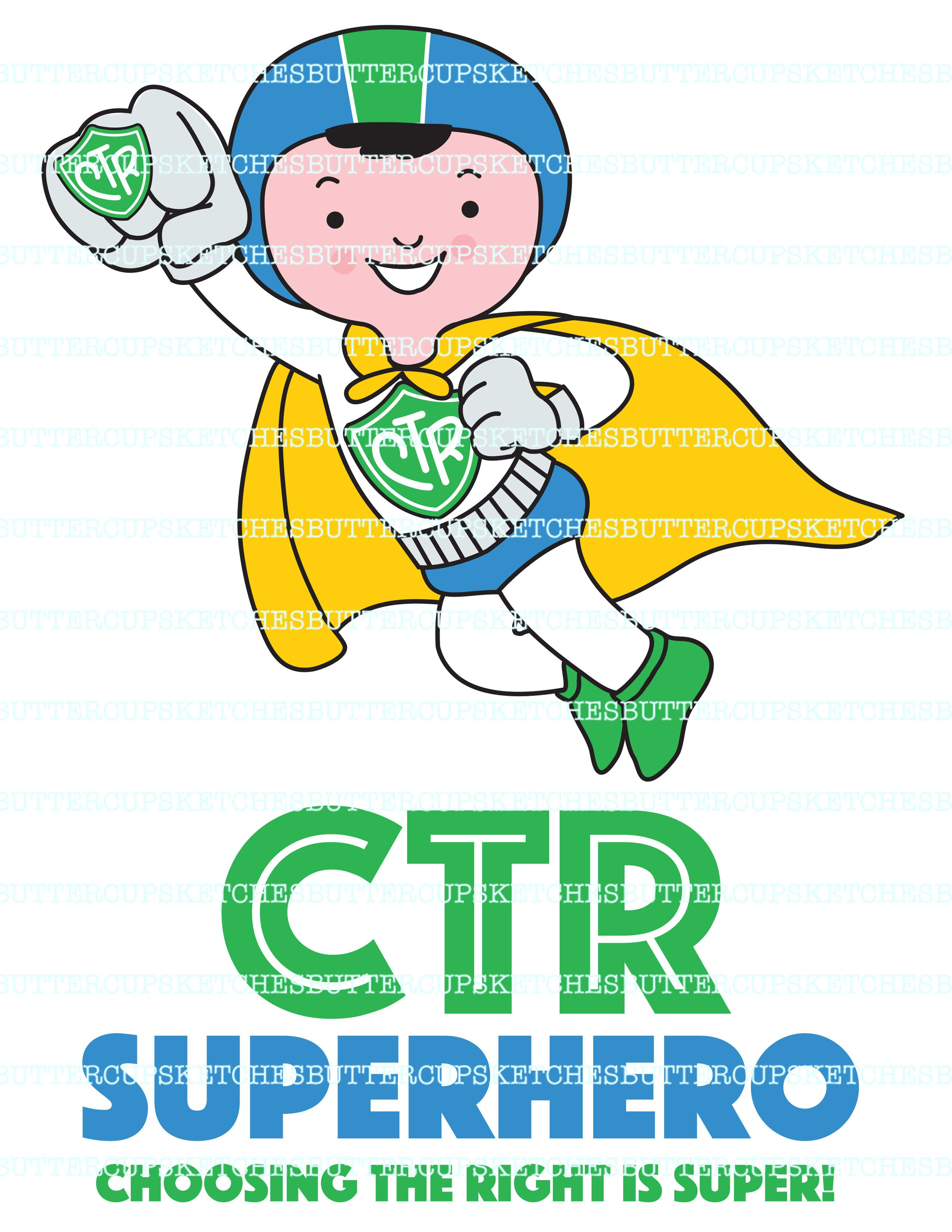 Lds Ctr Superhero Because Choosing The Right Is Super
