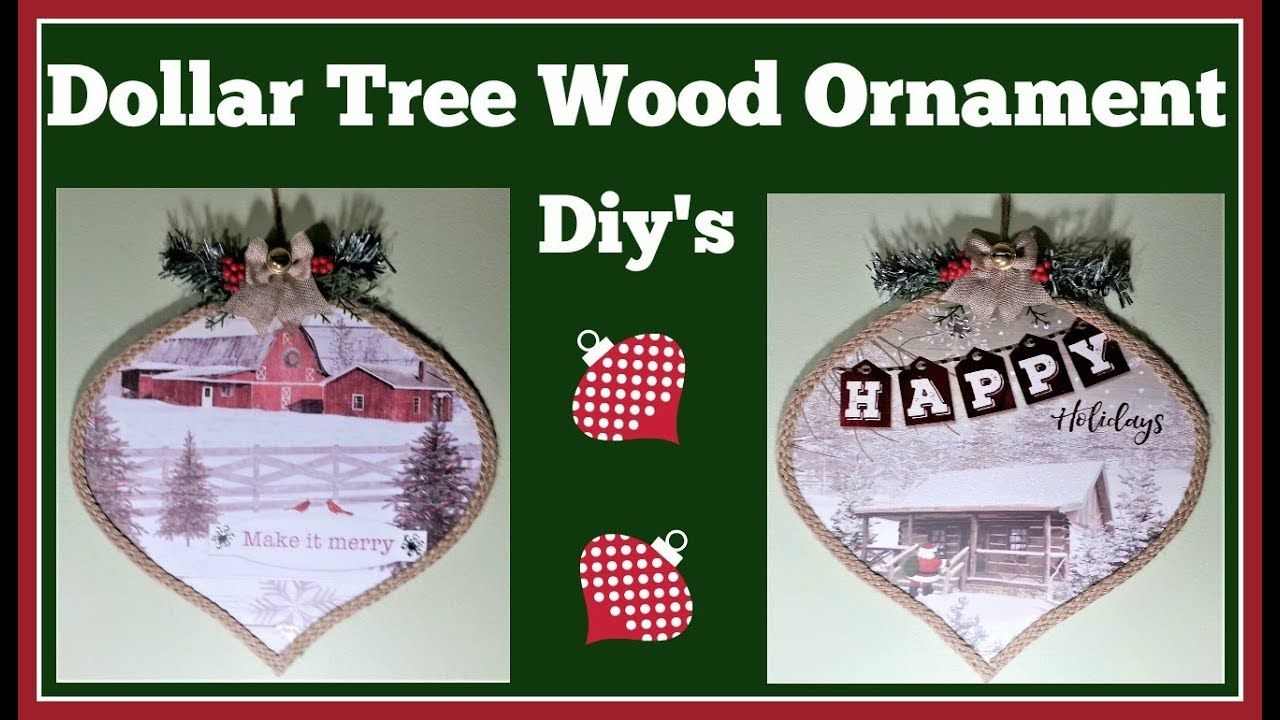 Dollar Tree Wood Ornament Diy S Very Easy Project So Many Possibilities Youtube Easy Christmas Ornaments Wood Christmas Ornaments Dollar Tree Christmas