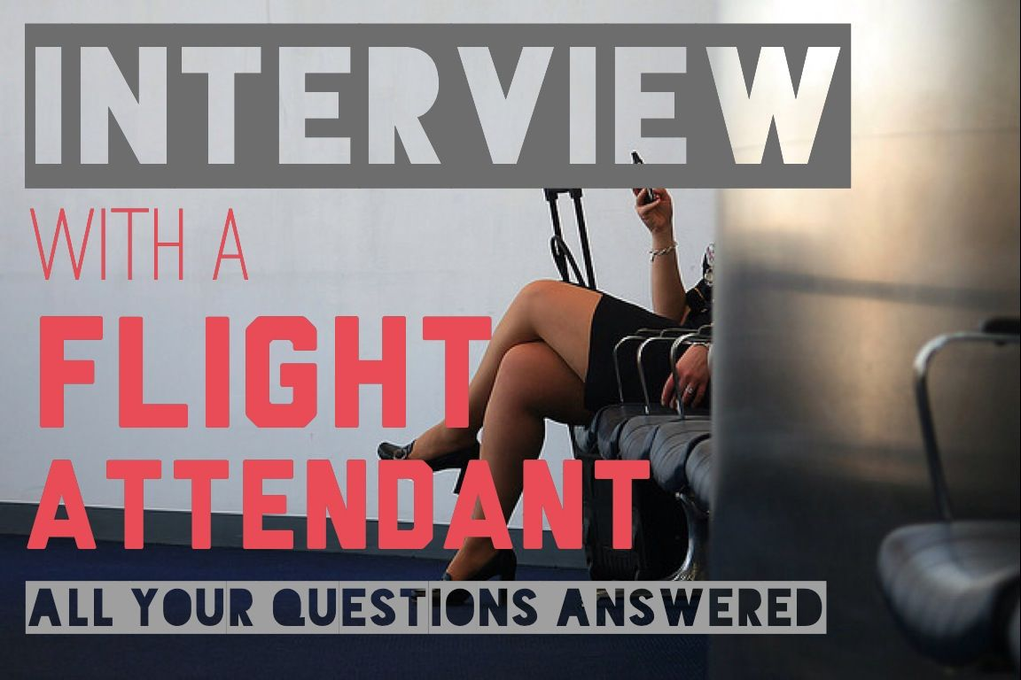 an interview a flight attendant >> ever thought about being an interview a flight attendant >> ever thought about being one questions