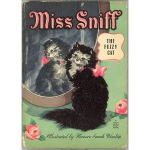 Miss Sniff, The Fuzzy Cat, Jane Curry (illustrated by Florence Sarah Winship)