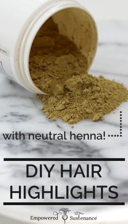 Diy Hair Highlights With Neutral Henna Diy Hair Highlights Cheap