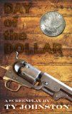 Free Kindle Book -   Day of the Dollar
