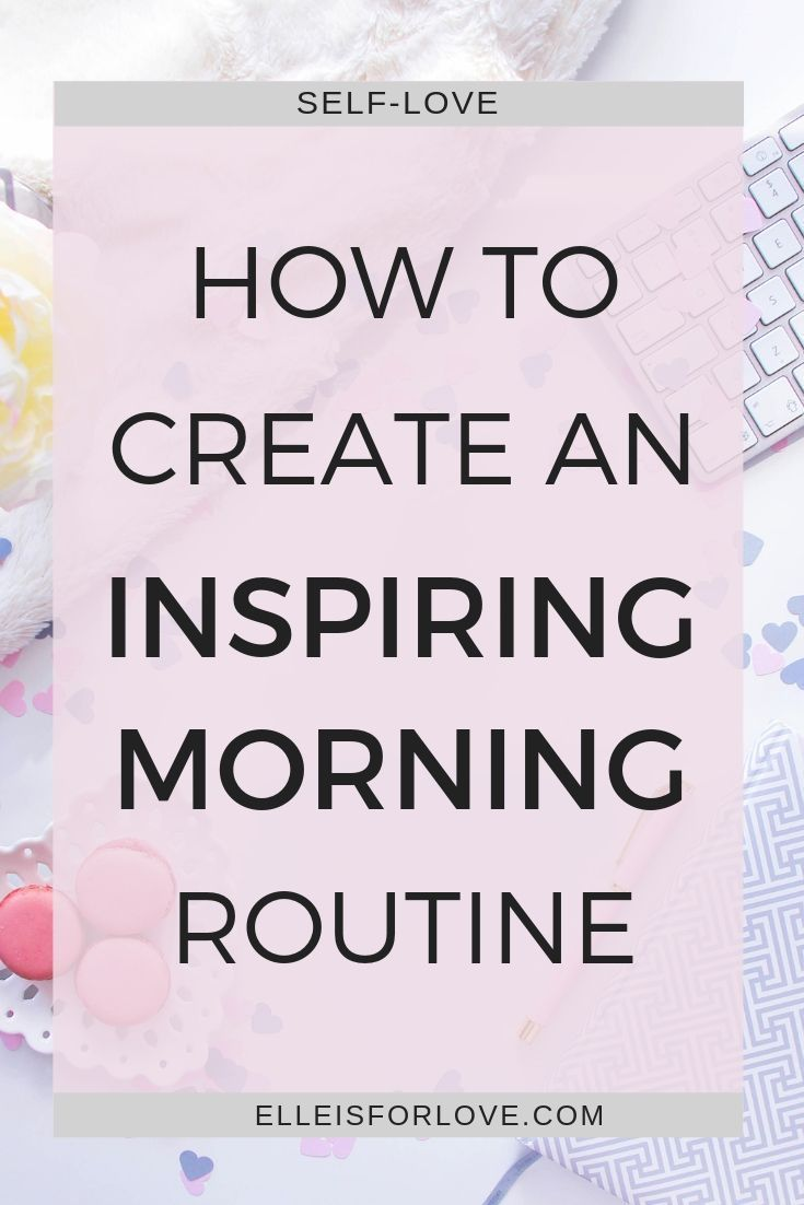 The Simplest Formula to Create an Inspiring Morning Routine #morningroutine