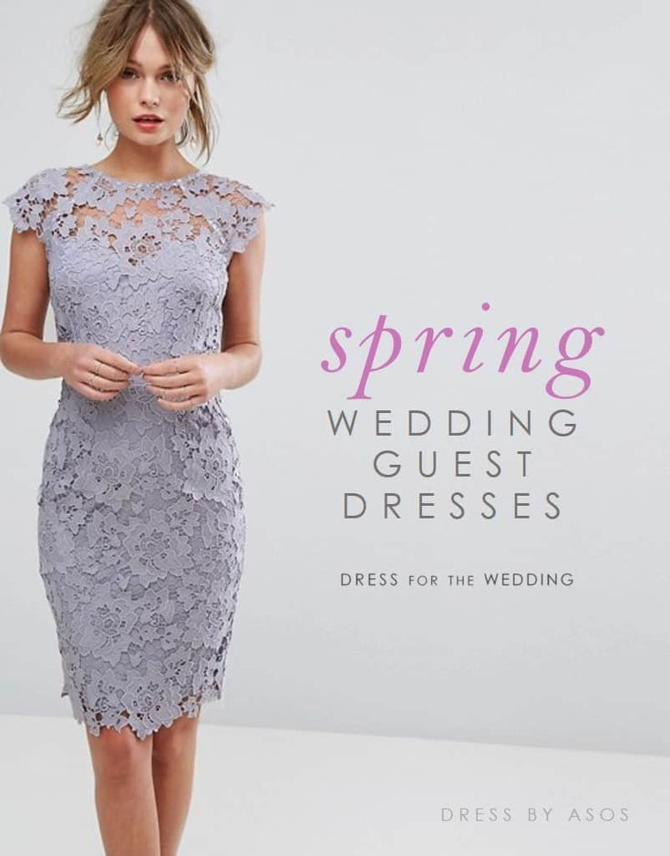 Spring Wedding Guest Dresses | Dress for the Wedding