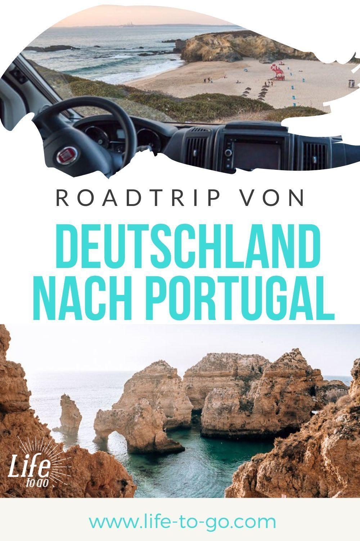Von Deutschland nach Portugal - Tipps für einen perfekten Roadtrip!