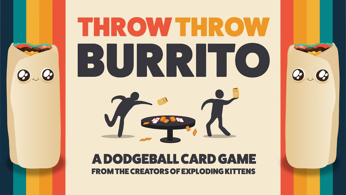 Throw Throw Burrito A Hilarious Dodgeball Card Game From The Guys Who Created Exploding Kittens In 2020 Exploding Kittens Card Games Exploding Kittens Card Game