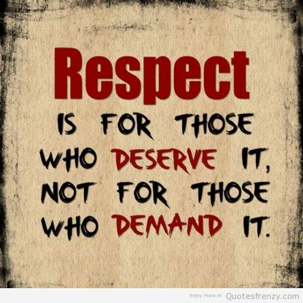 respect quotes - Google Search
