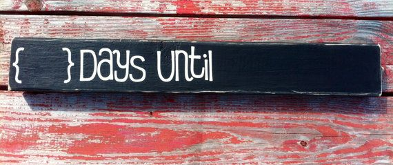DoubleSided Chalkboard Countdown Painted Wood Sign  by GiftsbyGaby, $22.00