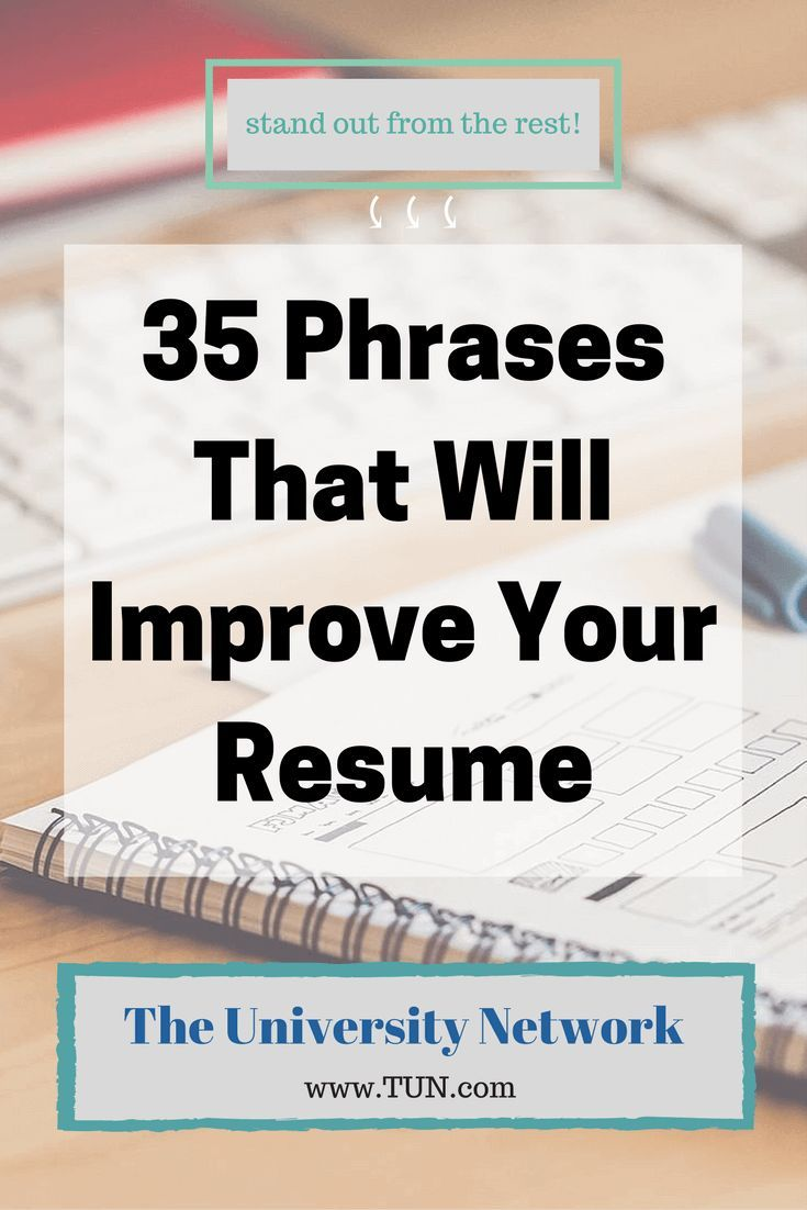 College Resume Tips Brilliant 35 Phrases That Will Improve Your Resume  Pinterest  College .