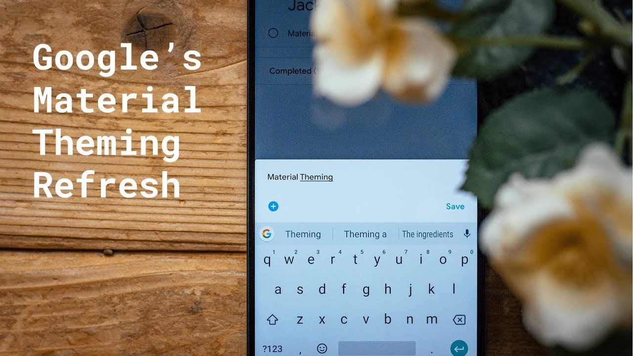 Google's Material Theme design refreshes Updated Apps