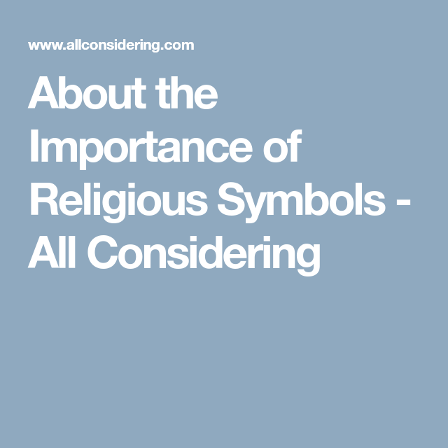 About The Importance Of Religious Symbols All Considering Search
