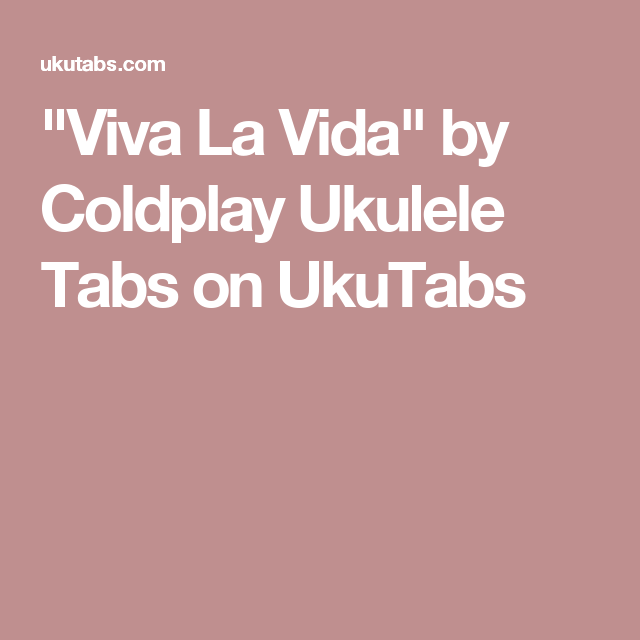 Beautiful World Coldplay Pinterest Ukulele Tabs Coldplay And