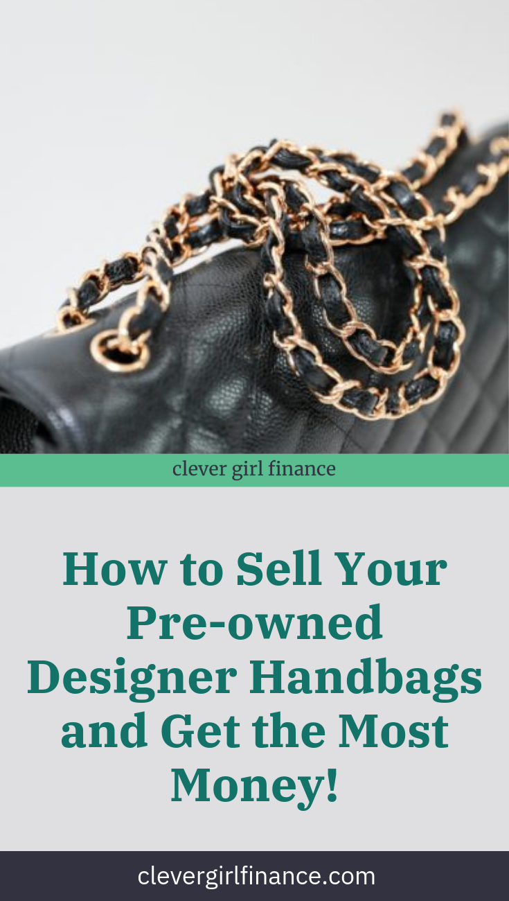How To Sell Your Pre Owned Designer Handbags Things To Sell Finance Used Designer Handbags