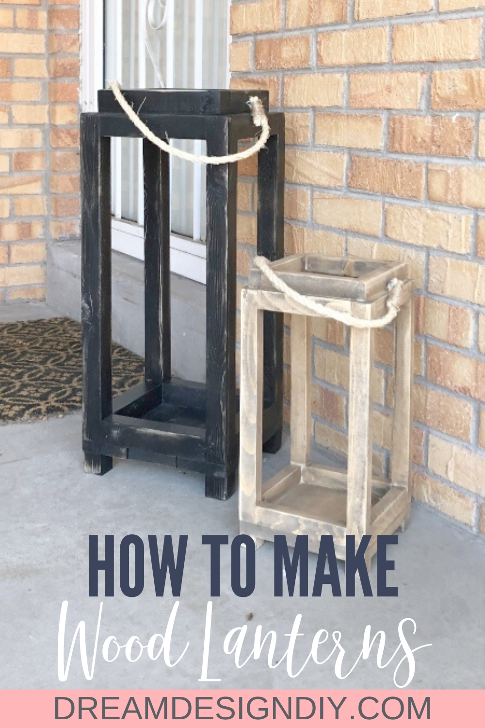 How to Build Simple DIY Lanterns - Dream Design DIY